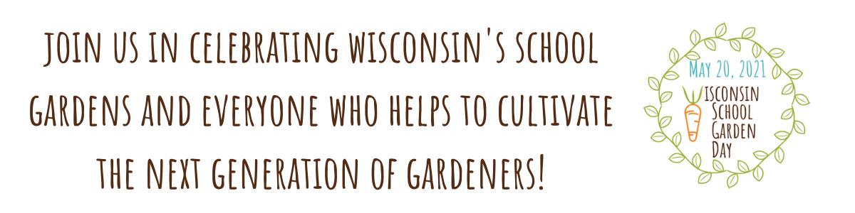Wisconsin School Garden Day 2021
